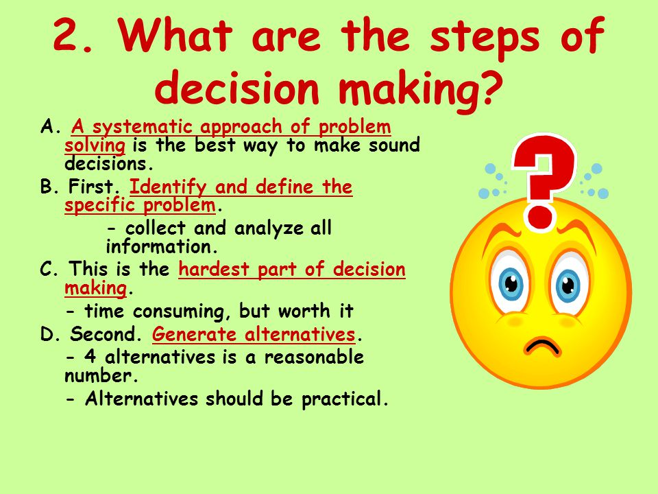2. What are the steps of decision making