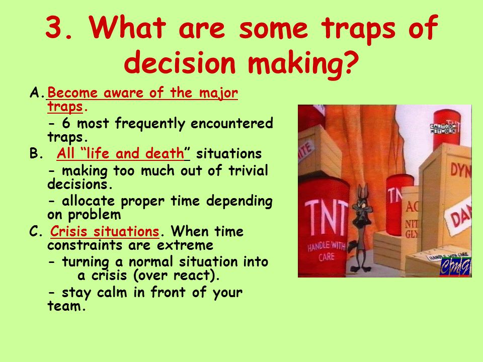 3. What are some traps of decision making