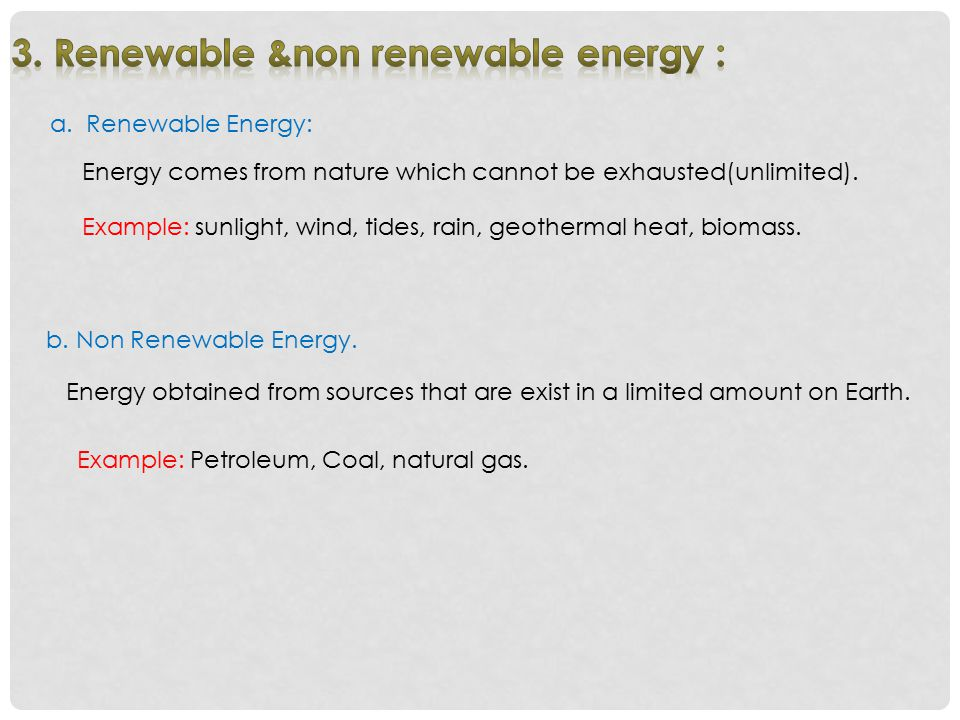 3. Renewable &non renewable energy :