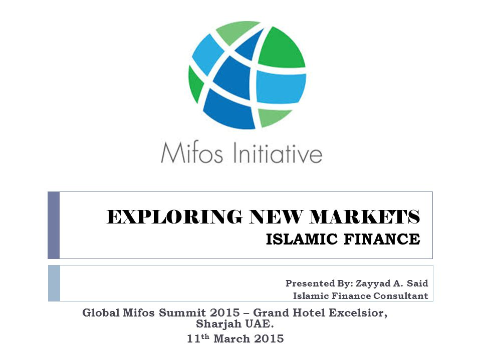 EXPLORING NEW MARKETS ISLAMIC FINANCE