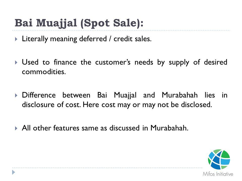 Bai Muajjal (Spot Sale):