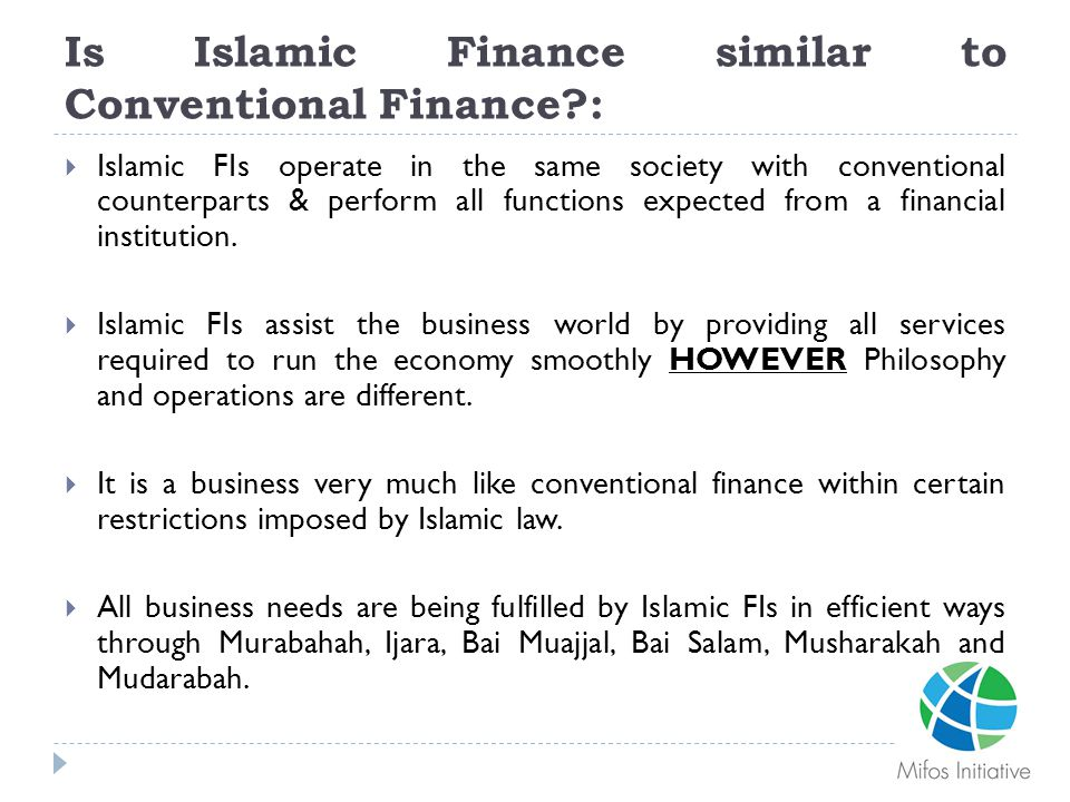 Is Islamic Finance similar to Conventional Finance :