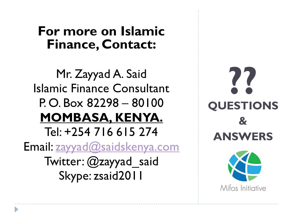 For more on Islamic Finance, Contact: