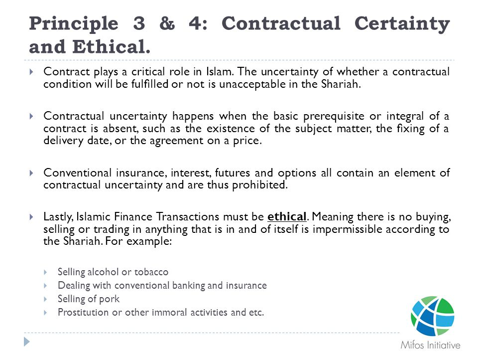 Principle 3 & 4: Contractual Certainty and Ethical.