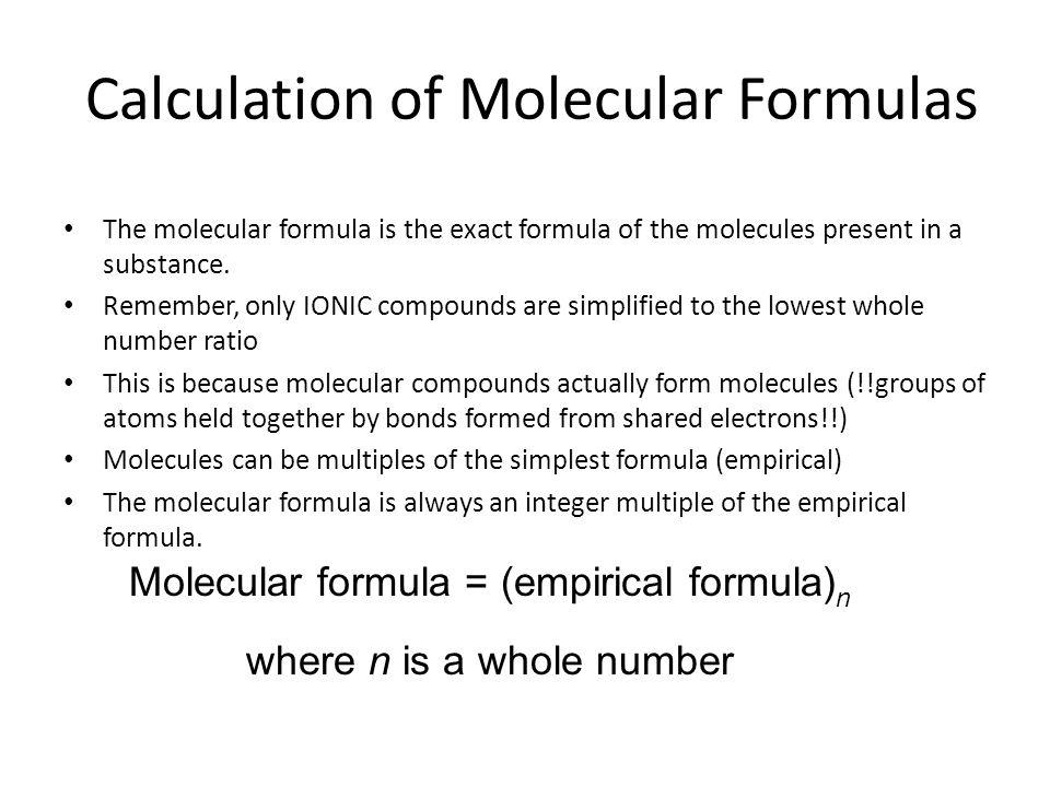 Calculation of Molecular Formulas