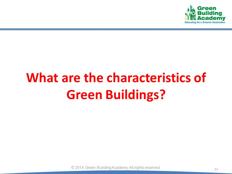 What are the characteristics of Green Buildings