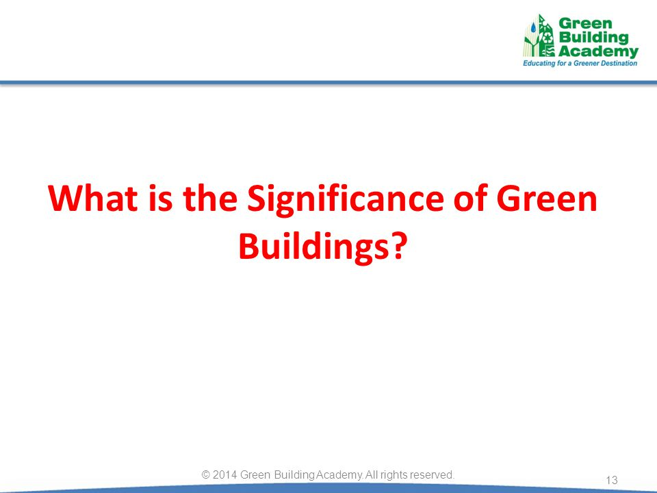 What is the Significance of Green Buildings