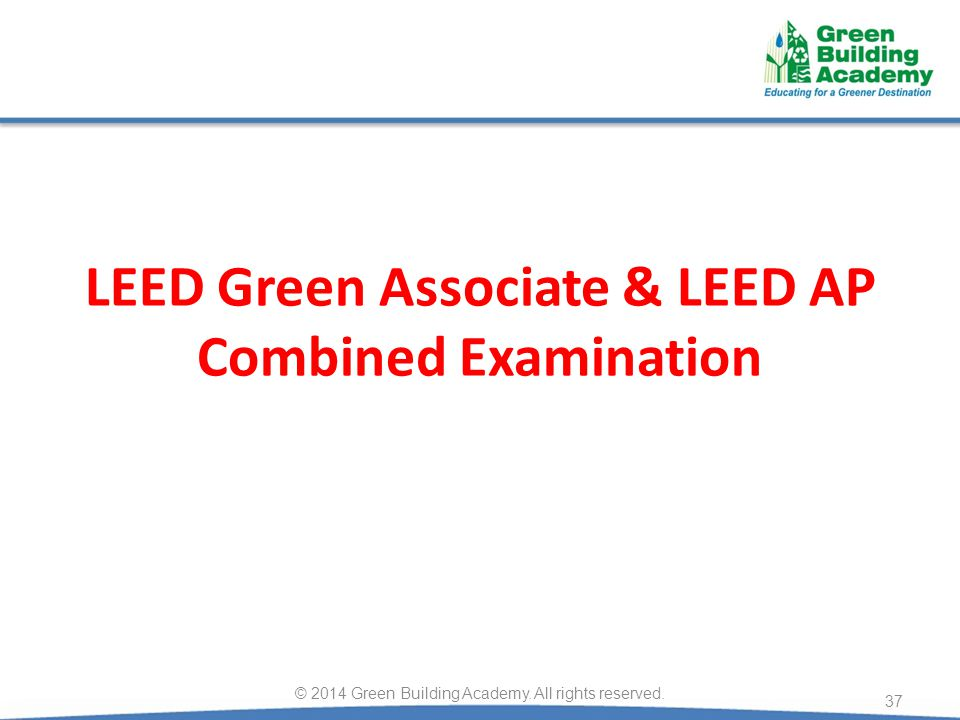 LEED Green Associate & LEED AP Combined Examination