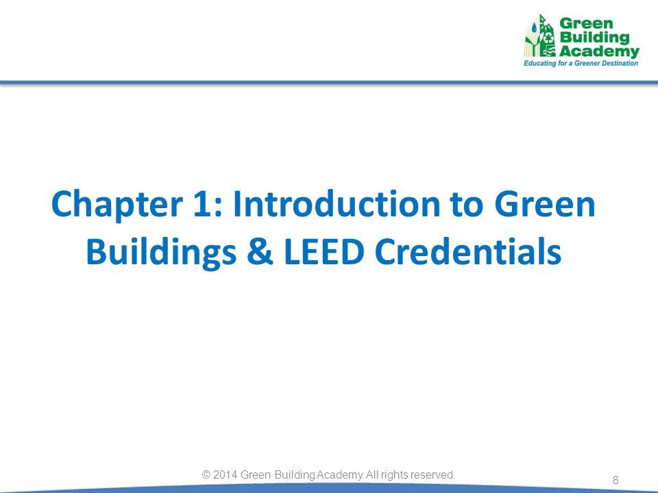 Chapter 1: Introduction to Green Buildings & LEED Credentials