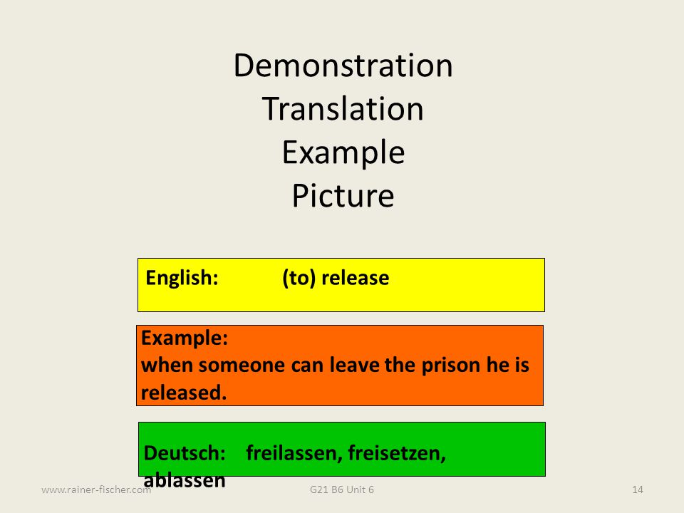 Demonstration Translation Example Picture English: (to) release