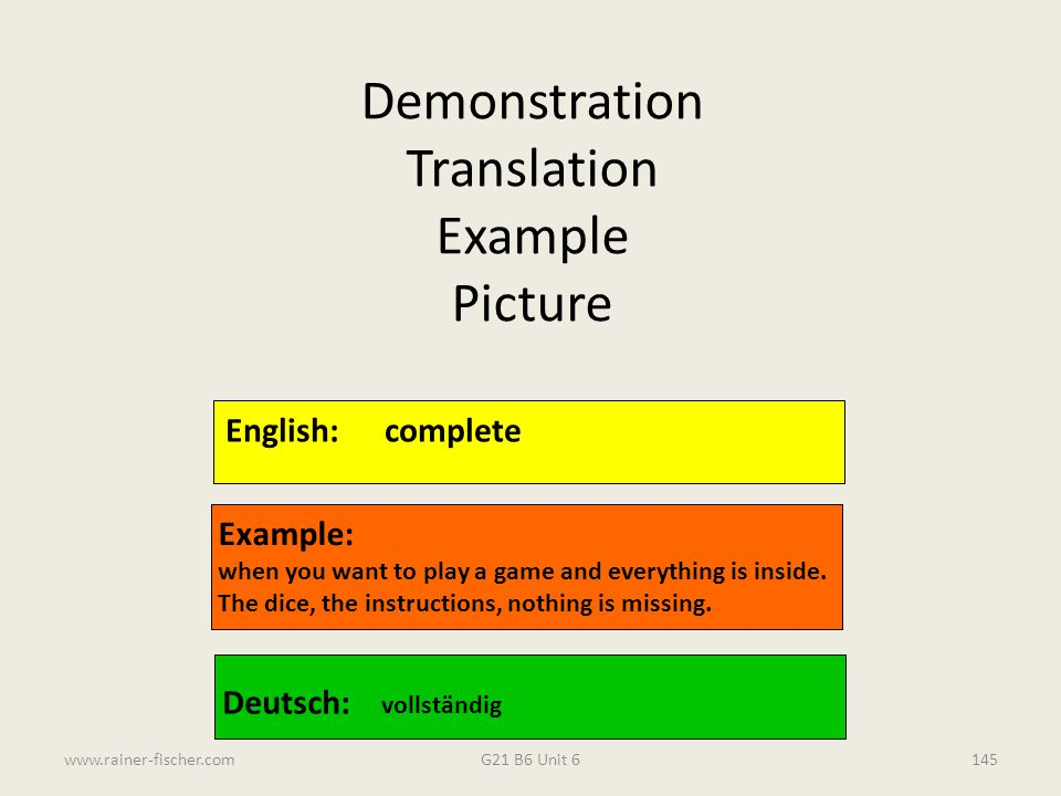 Demonstration Translation Example Picture English: complete Example: