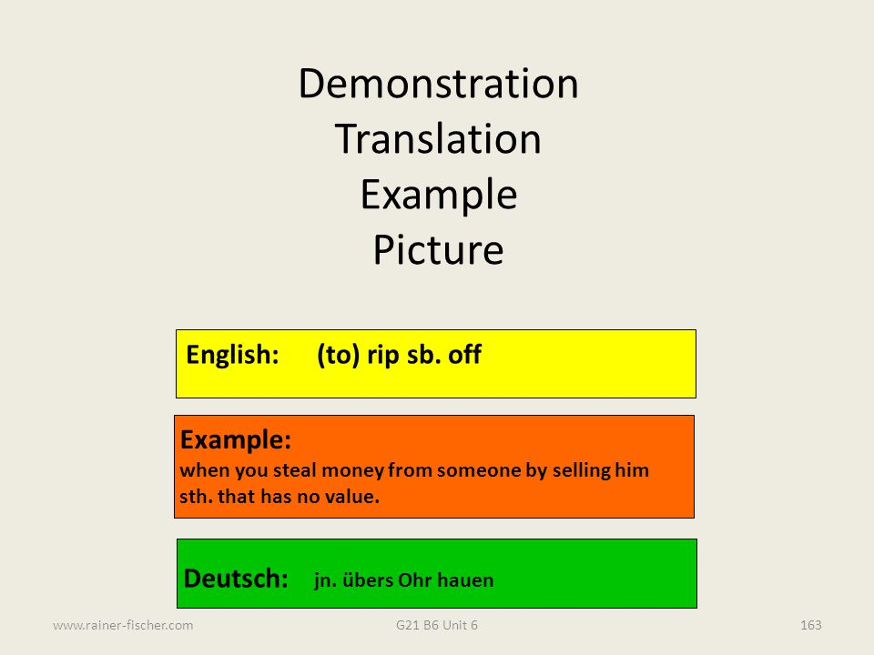 Demonstration Translation Example Picture English: (to) rip sb. off