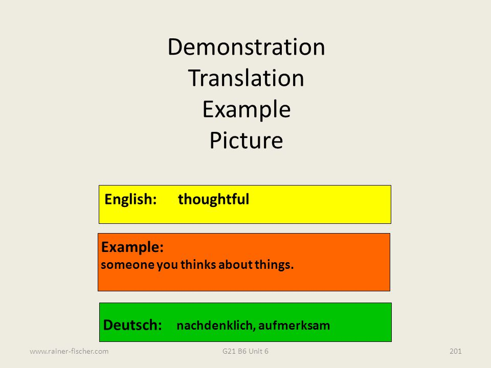 Demonstration Translation Example Picture English: thoughtful Example: