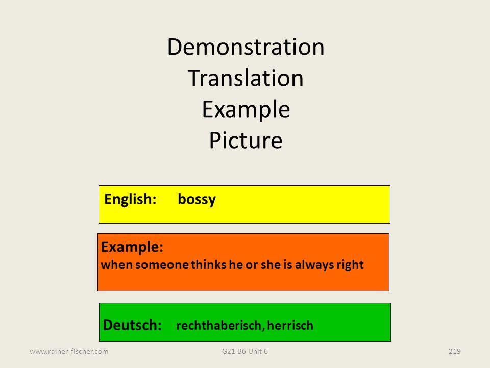 Demonstration Translation Example Picture English: bossy Example: