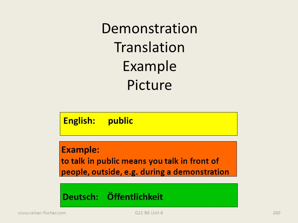 Demonstration Translation Example Picture English: public Example: