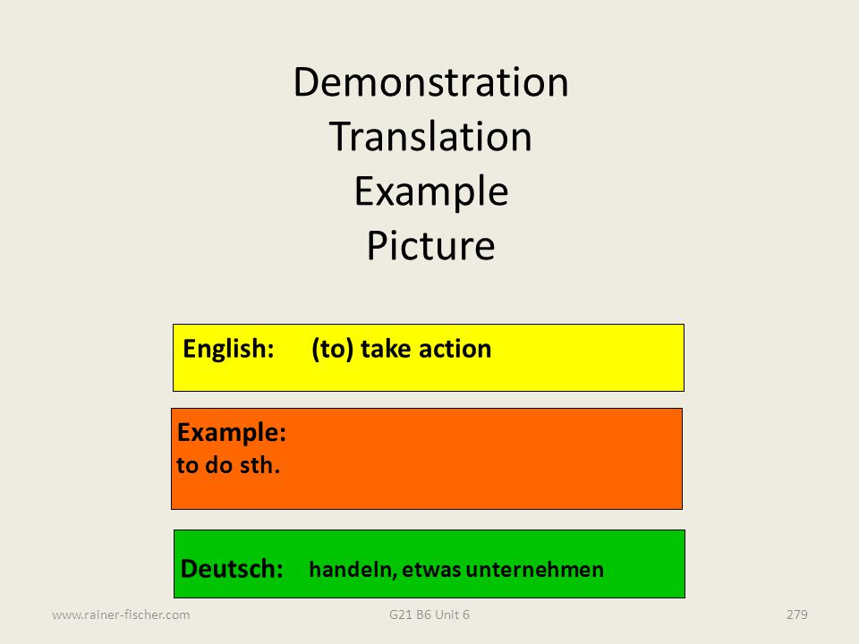 Demonstration Translation Example Picture English: (to) take action