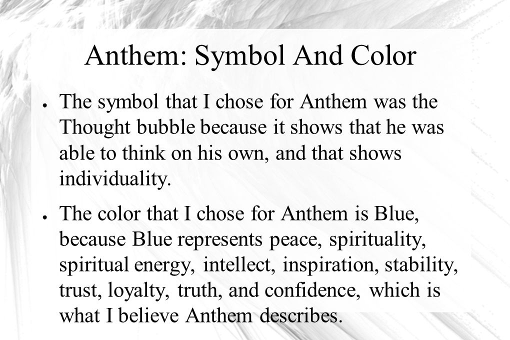 Anthem: Symbol And Color