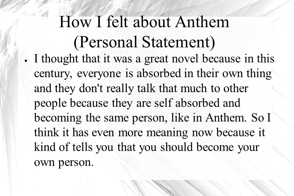 How I felt about Anthem (Personal Statement)