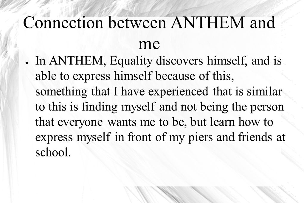 Connection between ANTHEM and me
