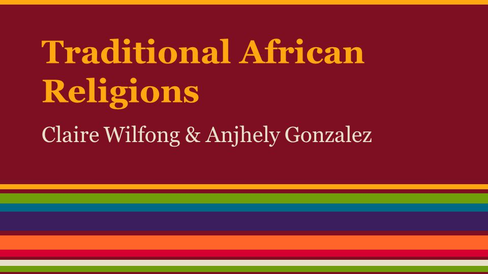 Traditional African Religions