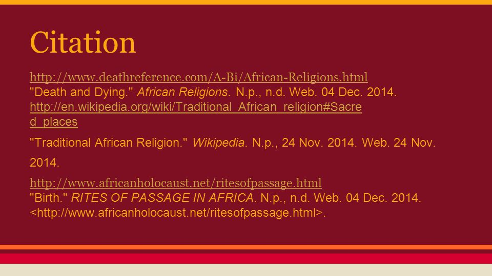 Citation http://www.deathreference.com/A-Bi/African-Religions.html