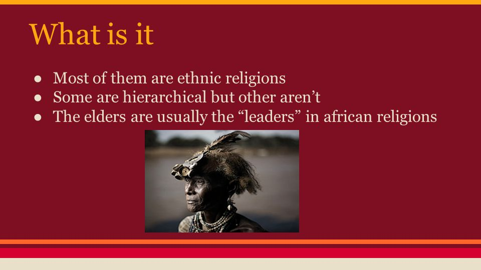 What is it Most of them are ethnic religions