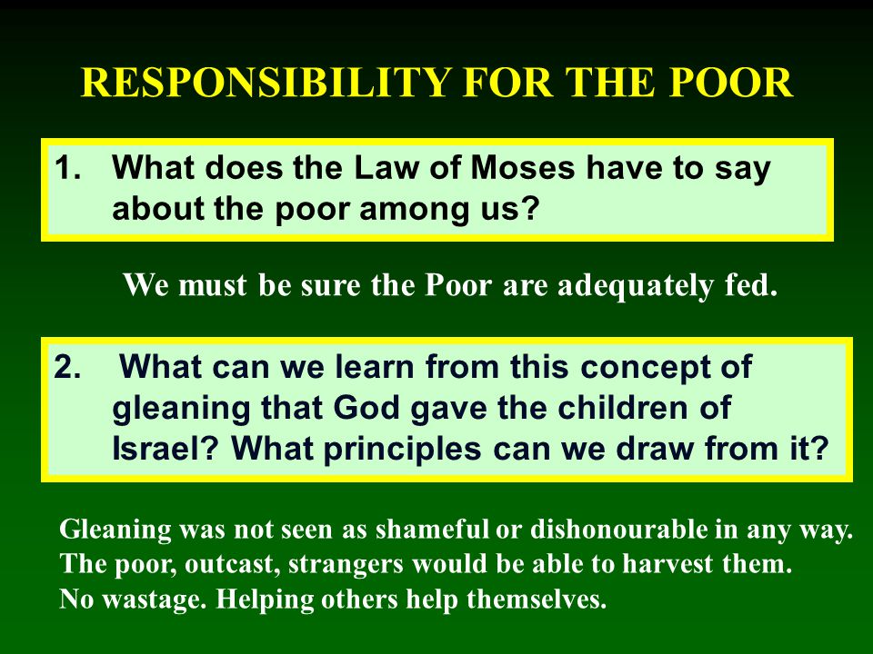 RESPONSIBILITY FOR THE POOR