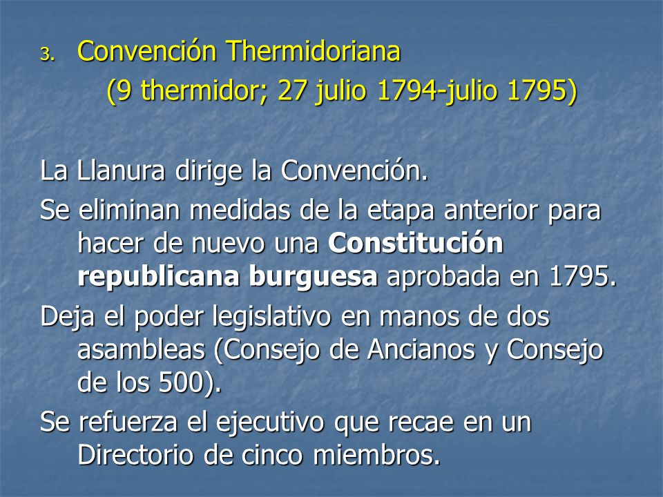 Convención Thermidoriana (9 thermidor; 27 julio 1794-julio 1795)