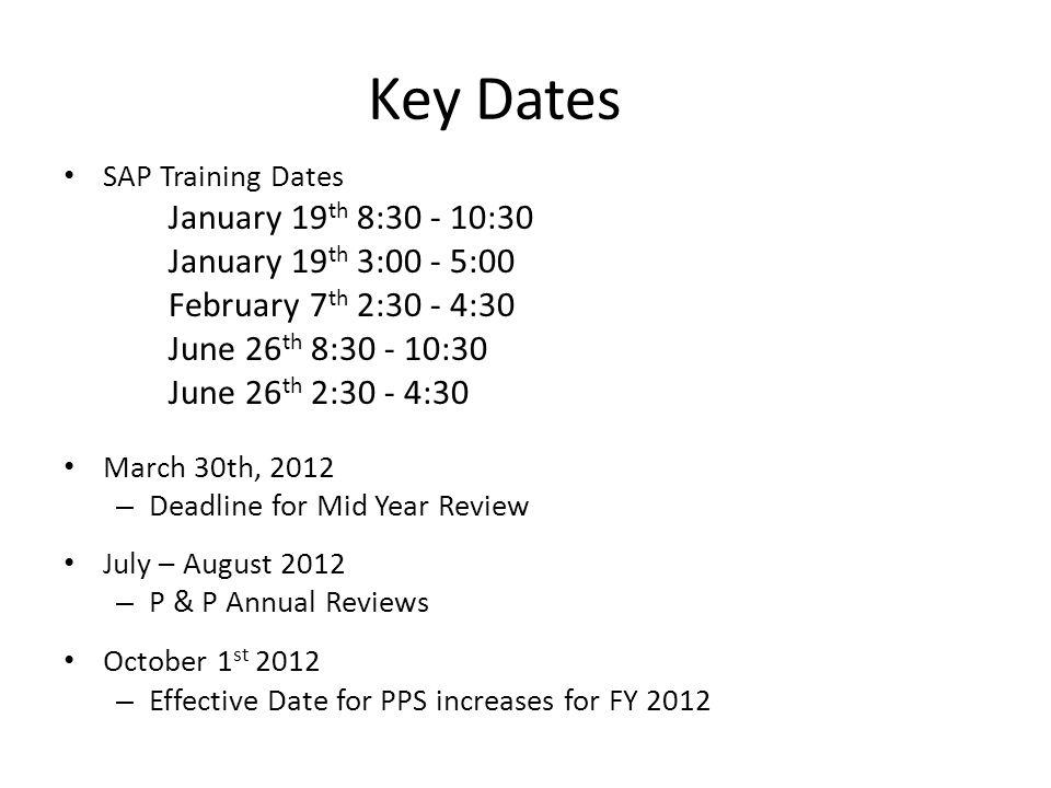 Key Dates January 19th 8:30 - 10:30 January 19th 3:00 - 5:00