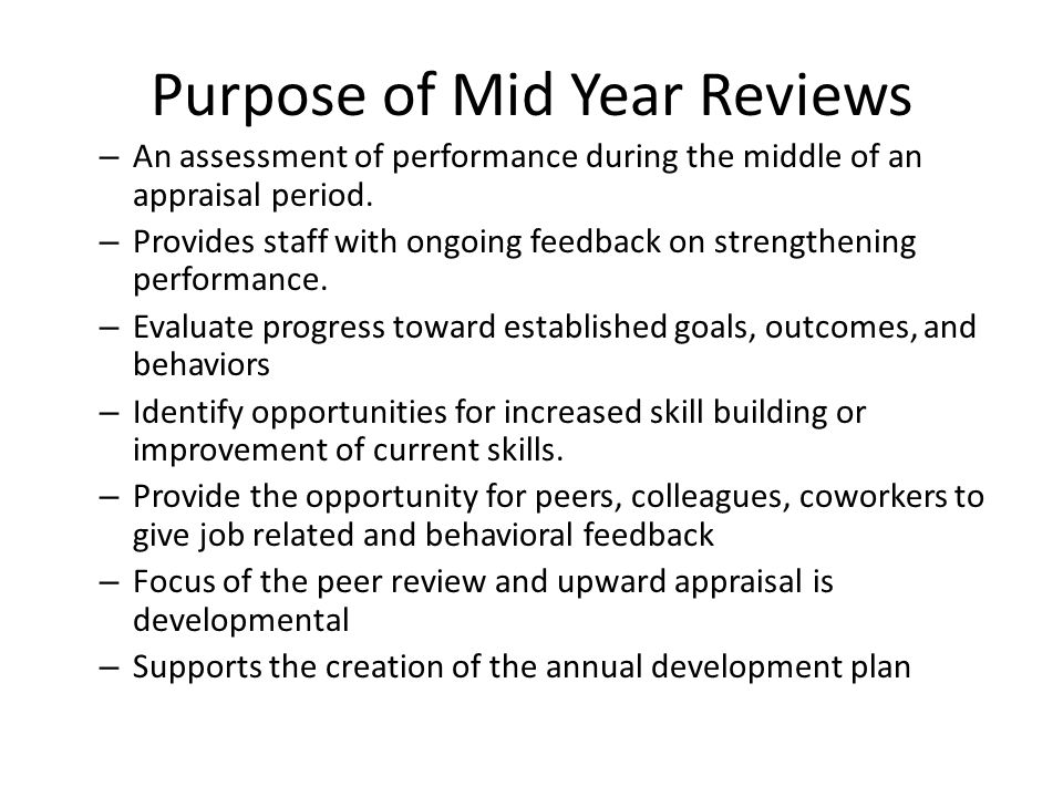 Purpose of Mid Year Reviews