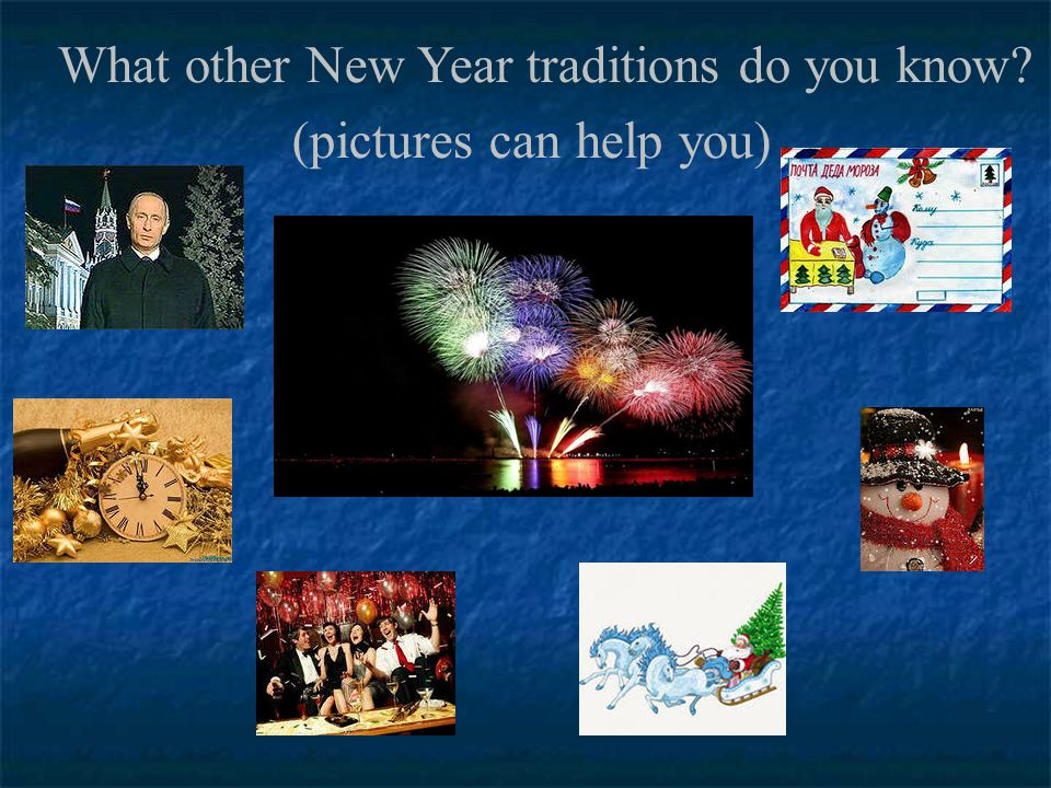 What other New Year traditions do you know (pictures can help you)