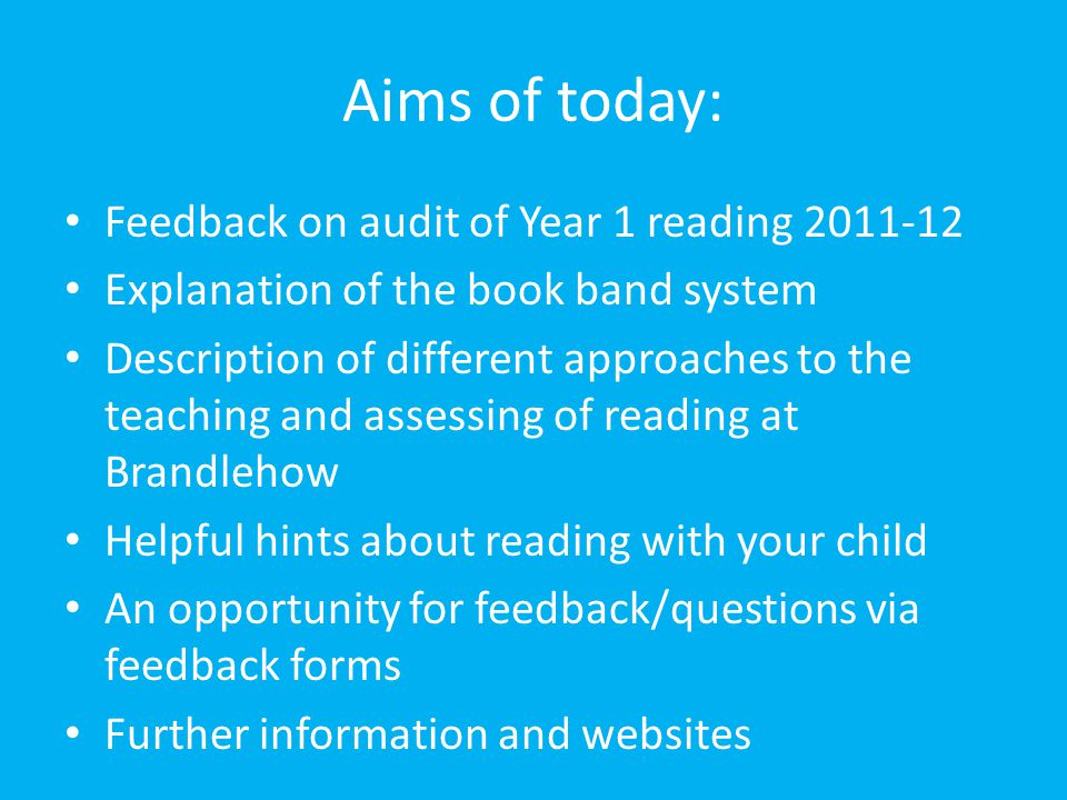 Aims of today: Feedback on audit of Year 1 reading