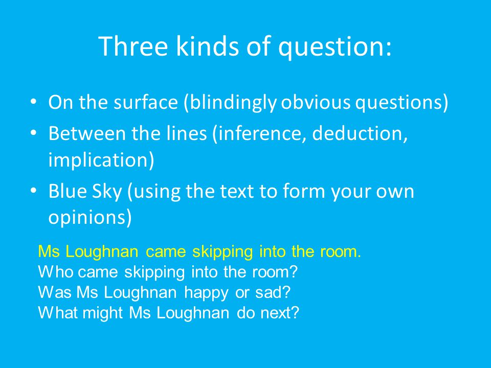 Three kinds of question: