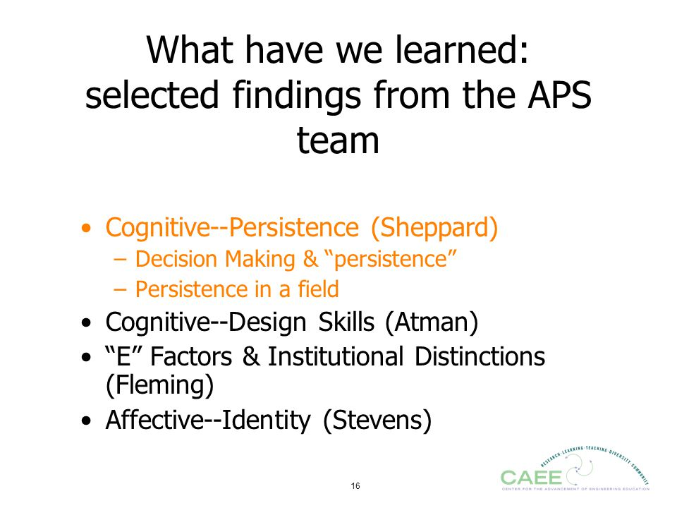 What have we learned: selected findings from the APS team