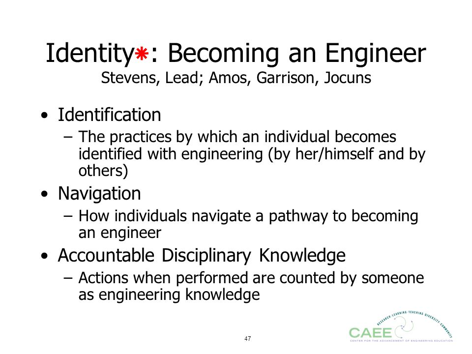 Identity٭: Becoming an Engineer Stevens, Lead; Amos, Garrison, Jocuns