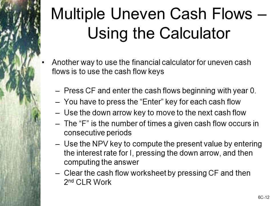 Multiple Uneven Cash Flows – Using the Calculator