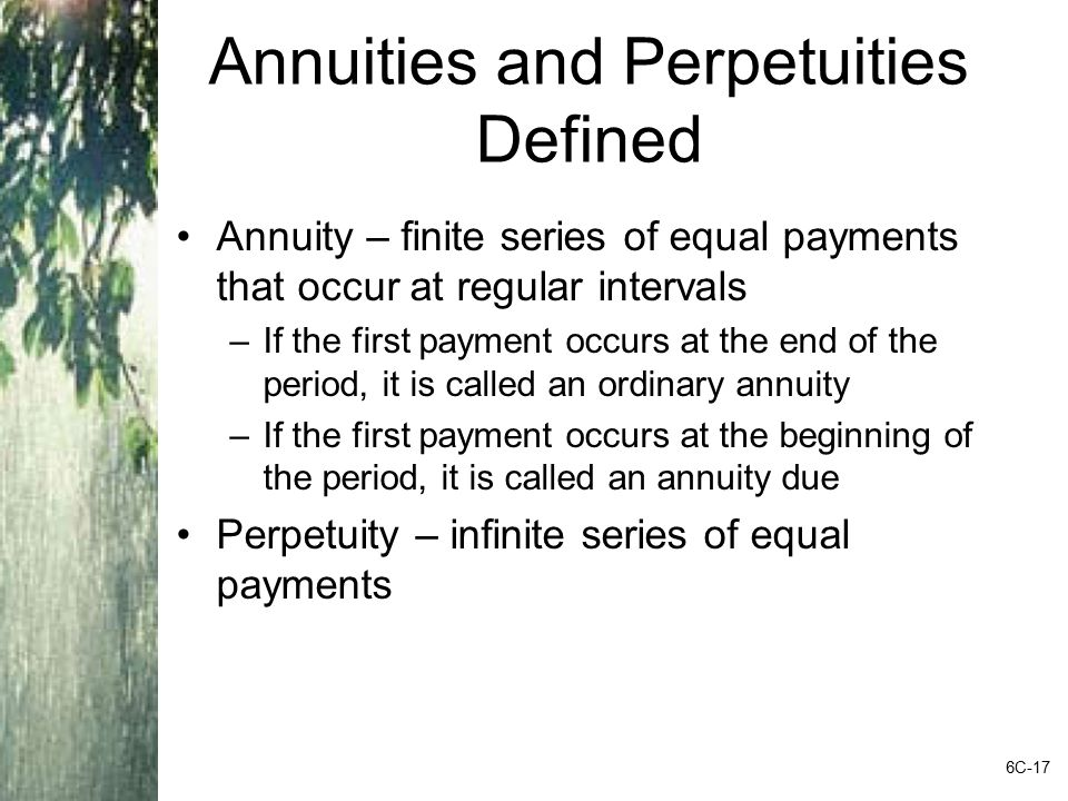 Annuities and Perpetuities Defined