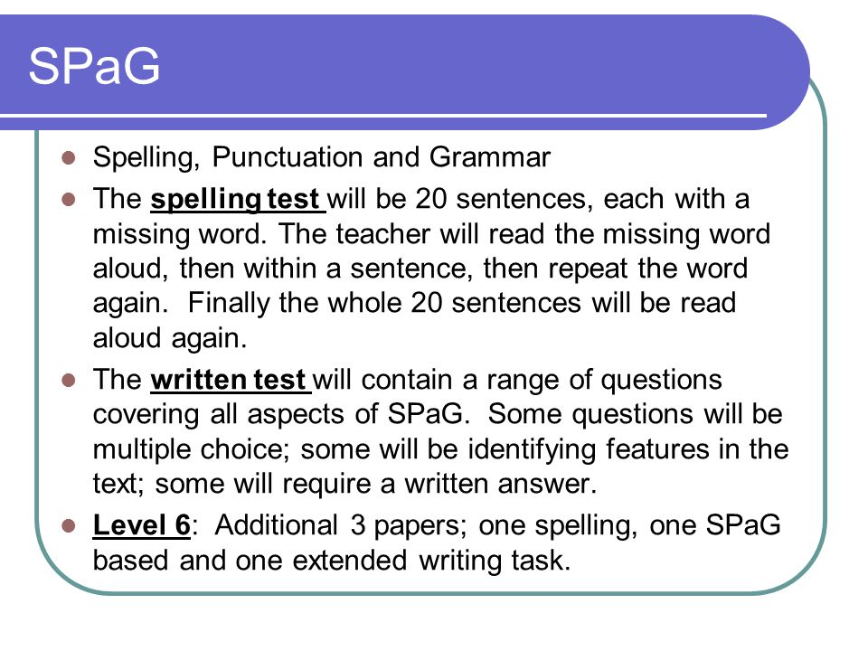 SPaG Spelling, Punctuation and Grammar