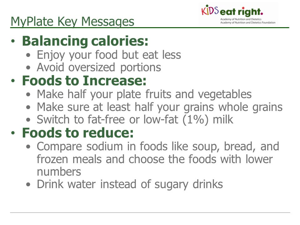Balancing calories: Foods to Increase: Foods to reduce: