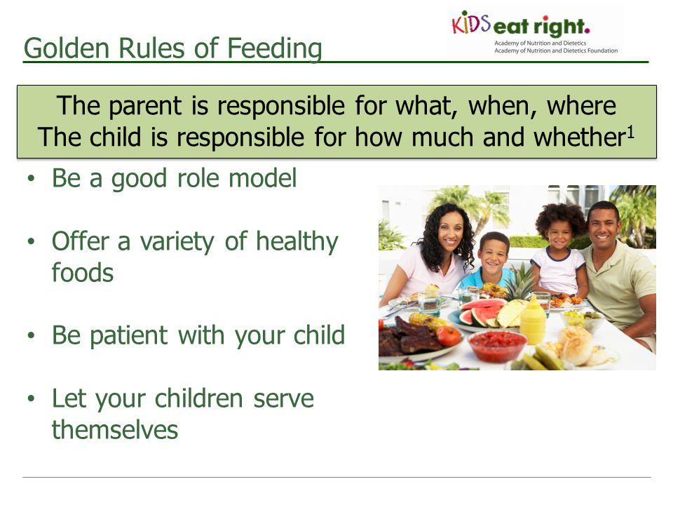 Golden Rules of Feeding