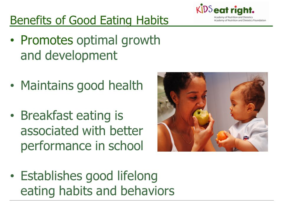 Benefits of Good Eating Habits