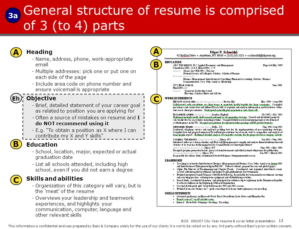 General structure of resume is comprised of 3 (to 4) parts