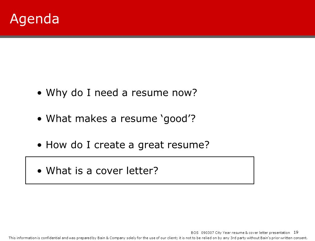 Agenda Why do I need a resume now What makes a resume 'good'