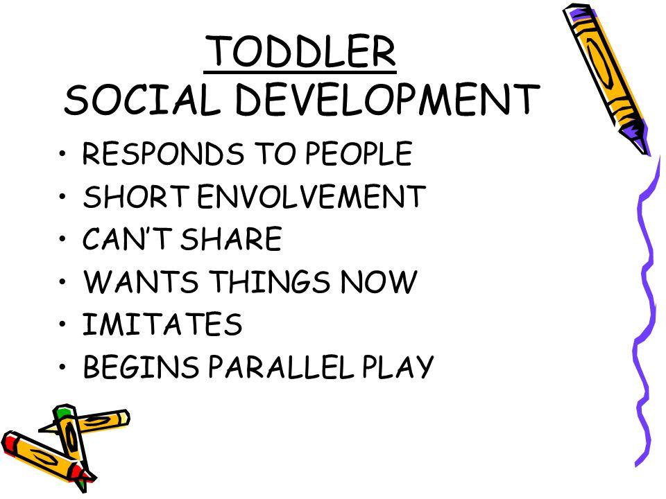 TODDLER SOCIAL DEVELOPMENT