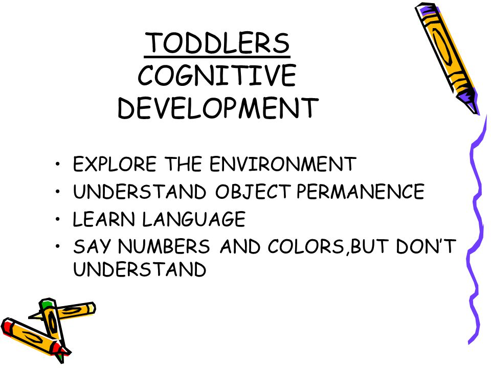 TODDLERS COGNITIVE DEVELOPMENT