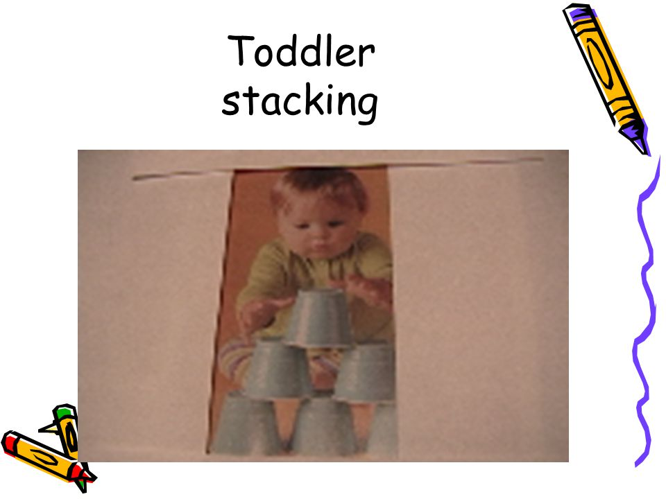 Toddler stacking