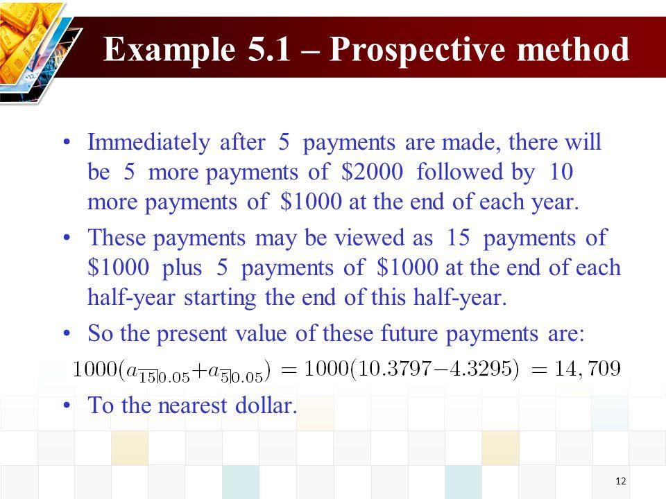 Example 5.1 – Prospective method