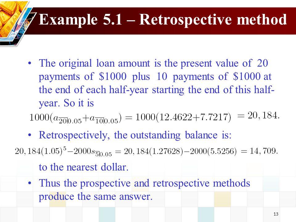 Example 5.1 – Retrospective method