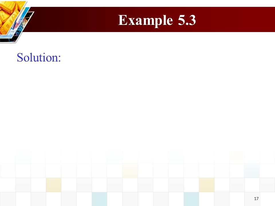 Example 5.3 Solution: