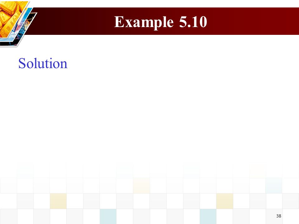 Example 5.10 Solution